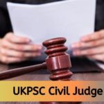 UKPSC Civil Judge 2020