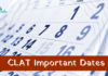 CLAT Important Dates 2019