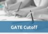 GATE Cutoff 2018