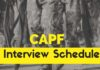CAPF 2017 Interview Schedule