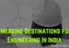 Emerging Destination for Engineering In India