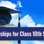 Scholarships for Class 10th Students 2018