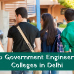 Top 10 Government Engineering Colleges in Delhi