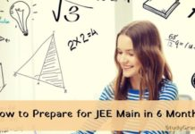 How to prepare for jee main 2021 in 6 months